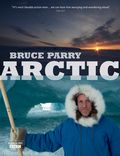 Bruce Parry Arctic_Indus Films Ltd, photographed by Zubin Sarosh