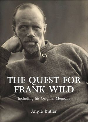 'The Quest for Frank Wild' by Angie Butler
